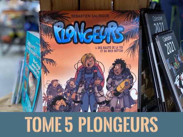 Tome 5 Plongeurs